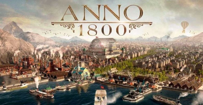 Anno 1800 Troubleshooting Guide