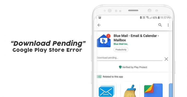 Download Pending Error on PlayStore