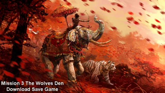 Photo of Far Cry 4 Mission 3 The Wolves Den Save Game