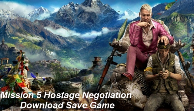 Photo of Far Cry 4 Mission 5 Hostage Negotiation Save Game