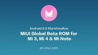 Photo of MIUI Global Beta ROM 6.3.17 (Marshmallow) for MI 3, MI 4 and Mi Note