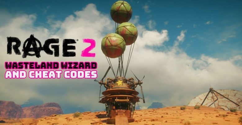 Photo of Rage 2 Tips: How to Find Wasteland Wizard and Buy Cheat Codes