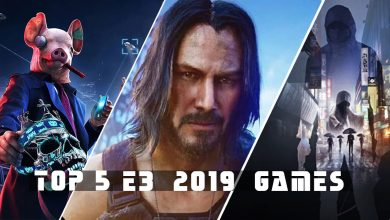 Photo of Top 5 Hottest Upcoming Games Announced at E3 2019